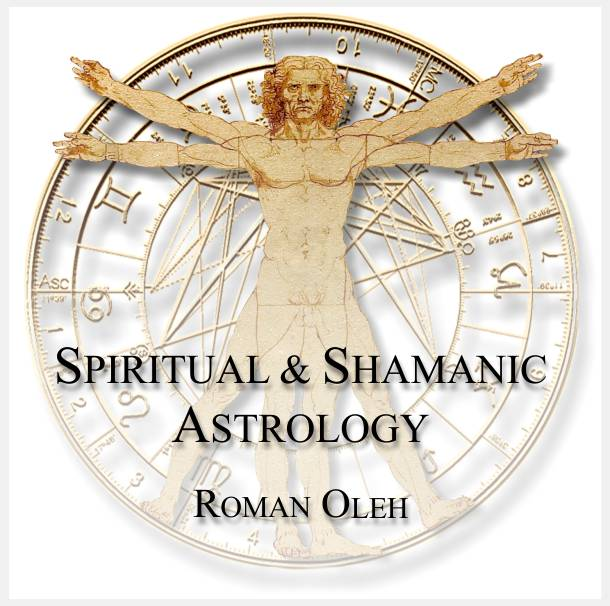 Spiritual and Shamanic Astrology Readings by Roman Oleh